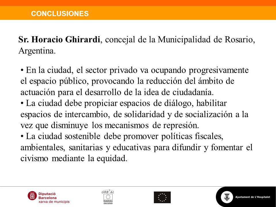 Sr. Horacio Ghirardi, concejal de la Municipalidad de Rosario, Argentina.