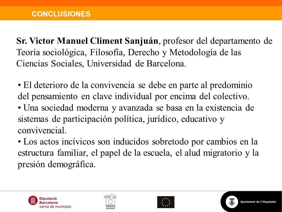 Sr. Victor Manuel Climent Sanjuán, profesor del departamento de Teoría sociológica, Filosofía, Derecho y Metodología de las Ciencias Sociales, Universidad de Barcelona.