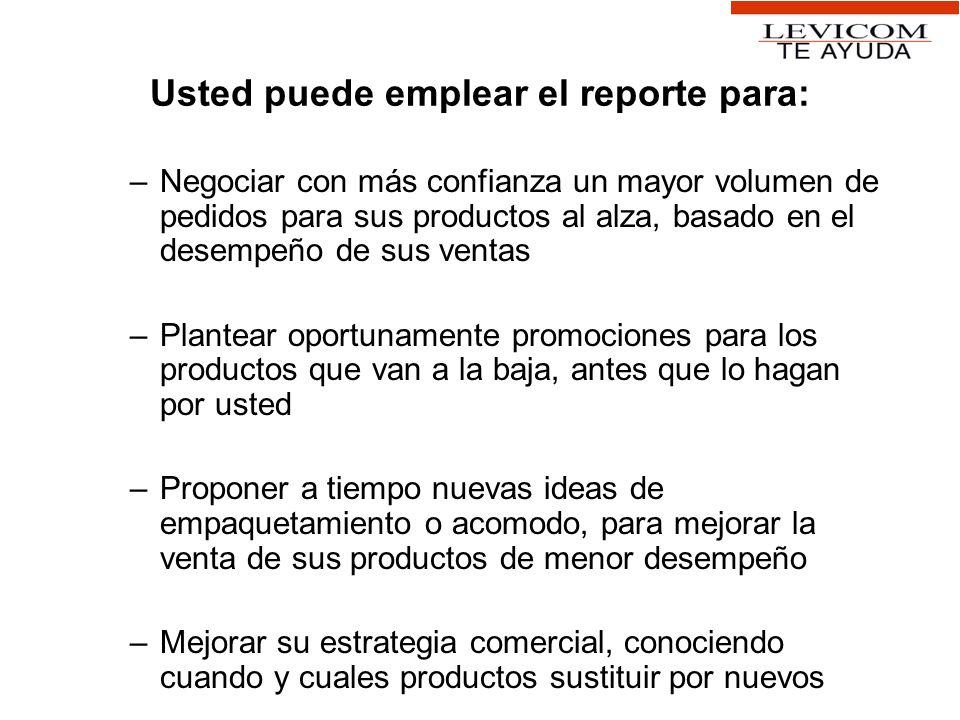 Usted puede emplear el reporte para: