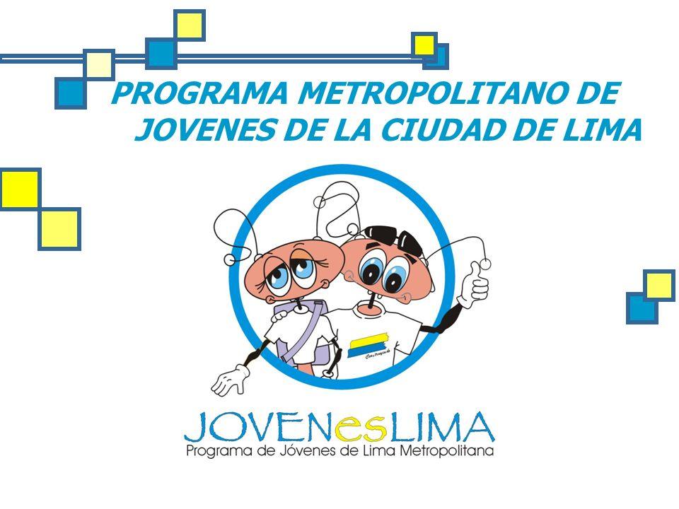 PROGRAMA METROPOLITANO DE JOVENES DE LA CIUDAD DE LIMA