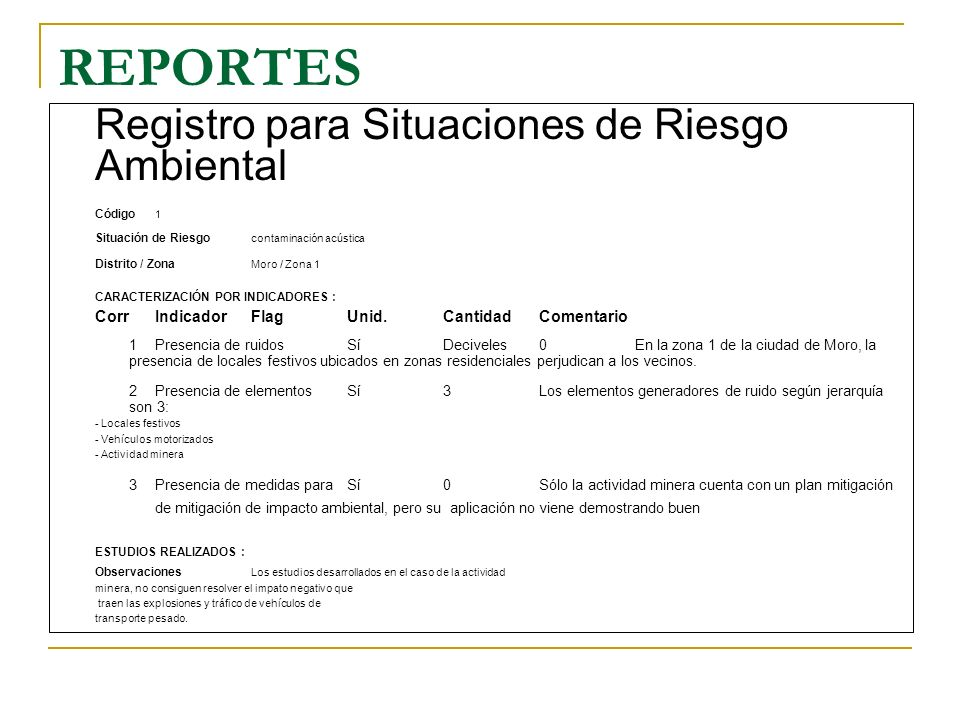 REPORTES Registro para Situaciones de Riesgo Ambiental. Código 1. Situación de Riesgo contaminación acústica.