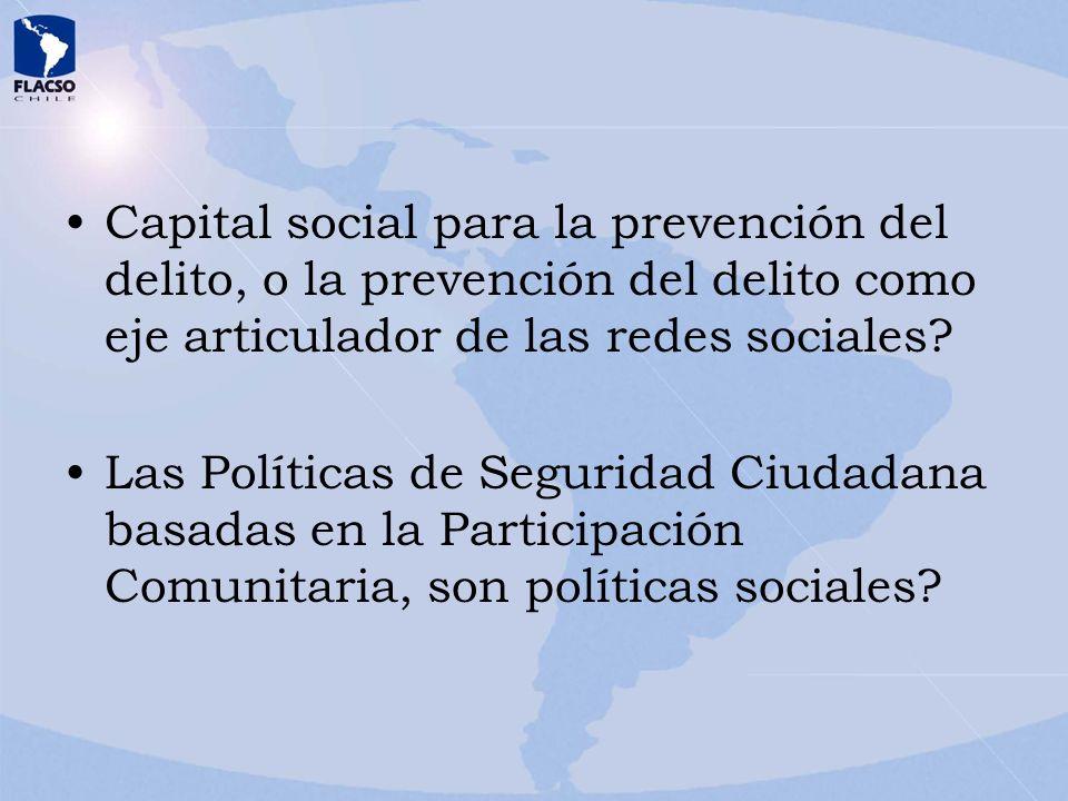 Capital social para la prevención del delito, o la prevención del delito como eje articulador de las redes sociales