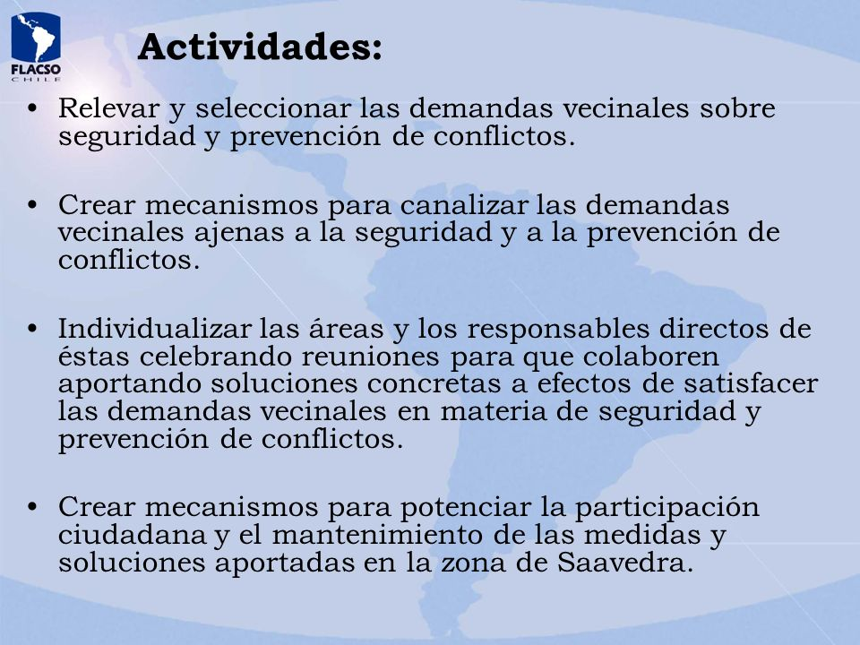 Actividades: Relevar y seleccionar las demandas vecinales sobre seguridad y prevención de conflictos.