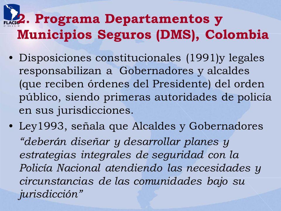 2. Programa Departamentos y Municipios Seguros (DMS), Colombia
