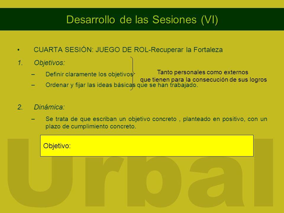 Desarrollo de las Sesiones (VI)