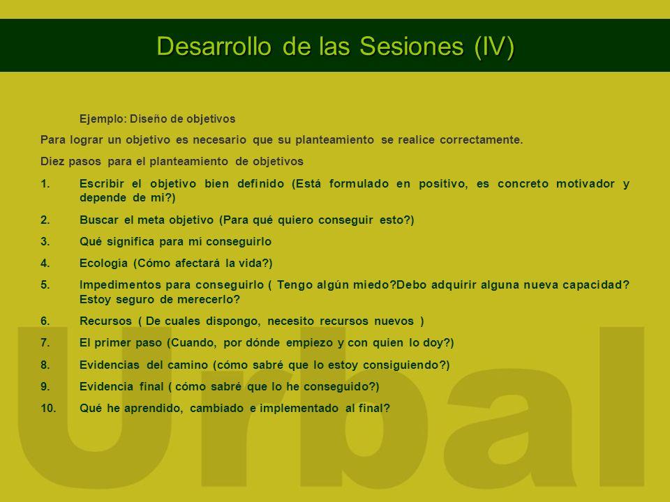 Desarrollo de las Sesiones (IV)