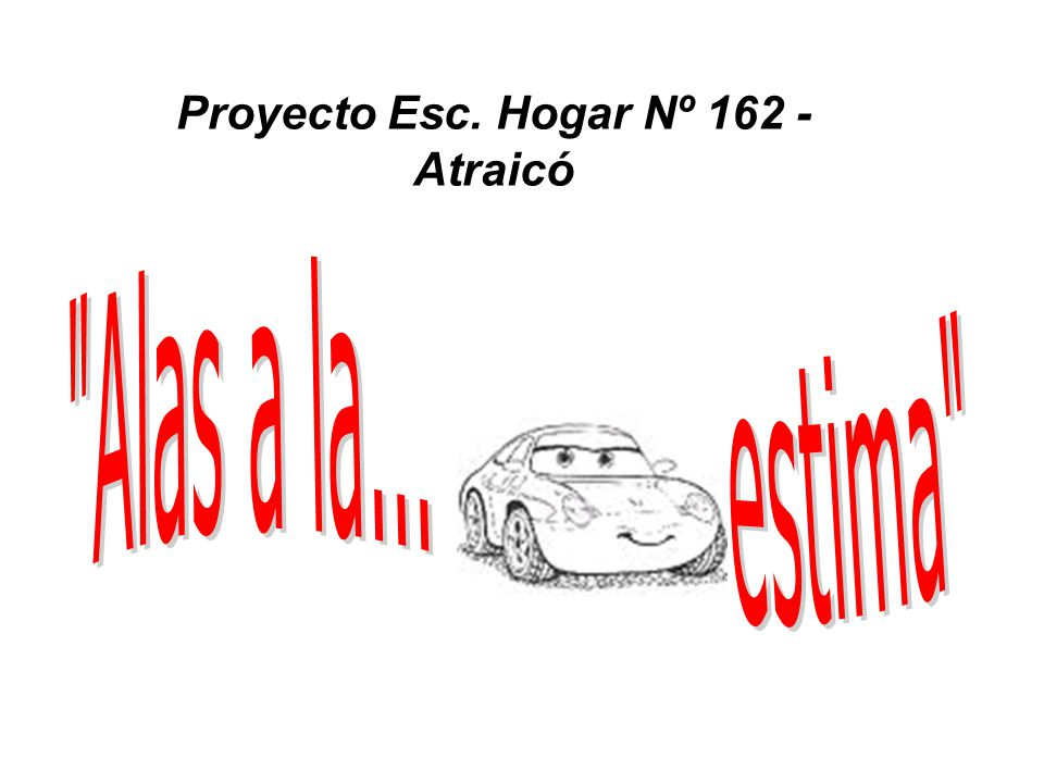 Proyecto Esc. Hogar Nº 162 - Atraicó