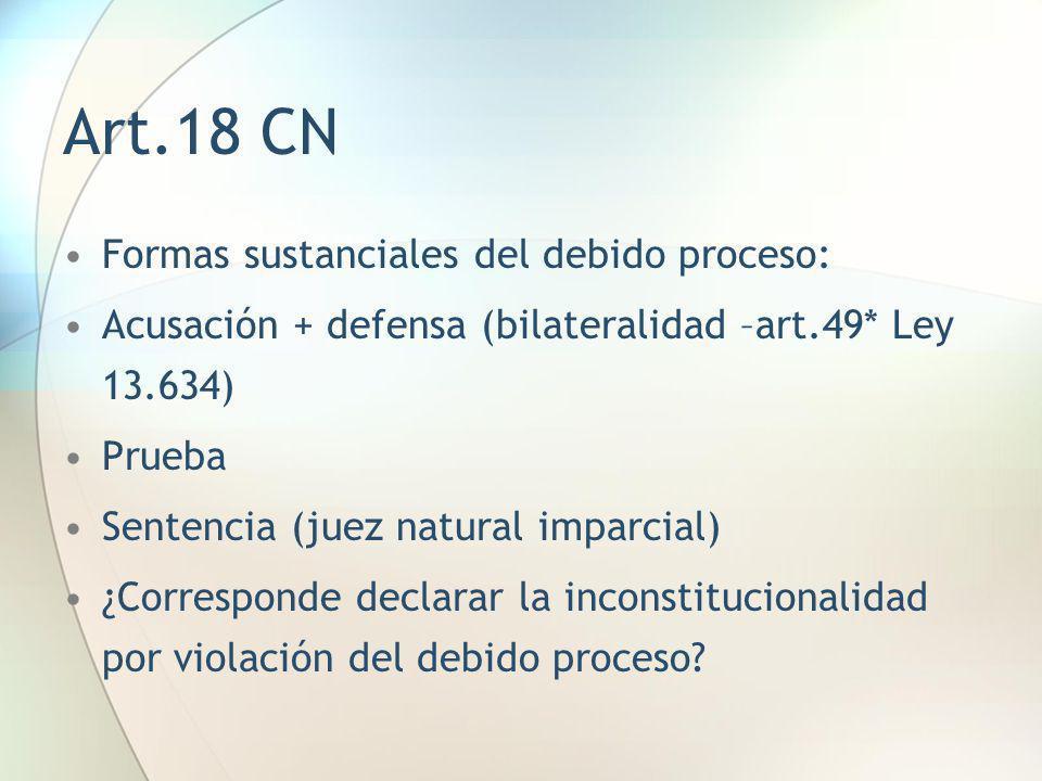 Art.18 CN Formas sustanciales del debido proceso: