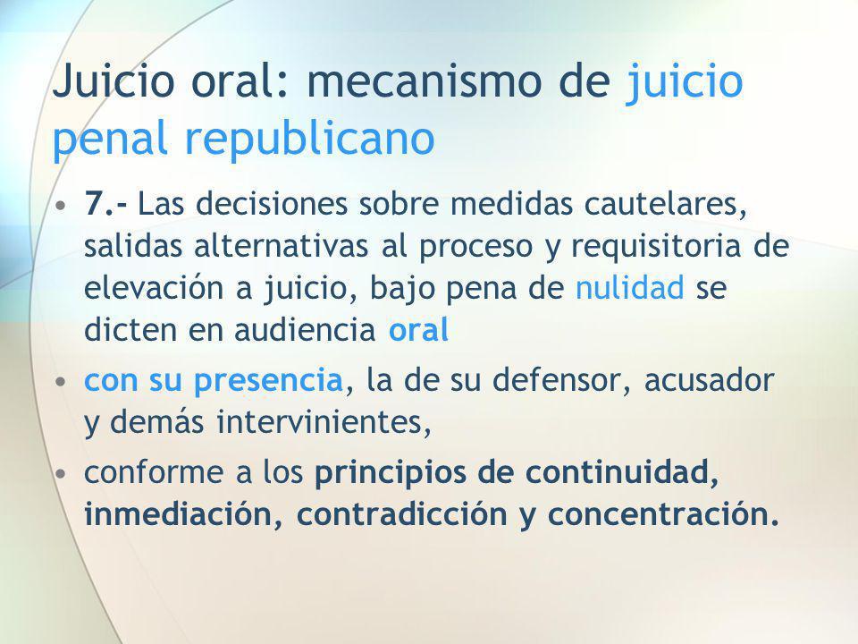Juicio oral: mecanismo de juicio penal republicano