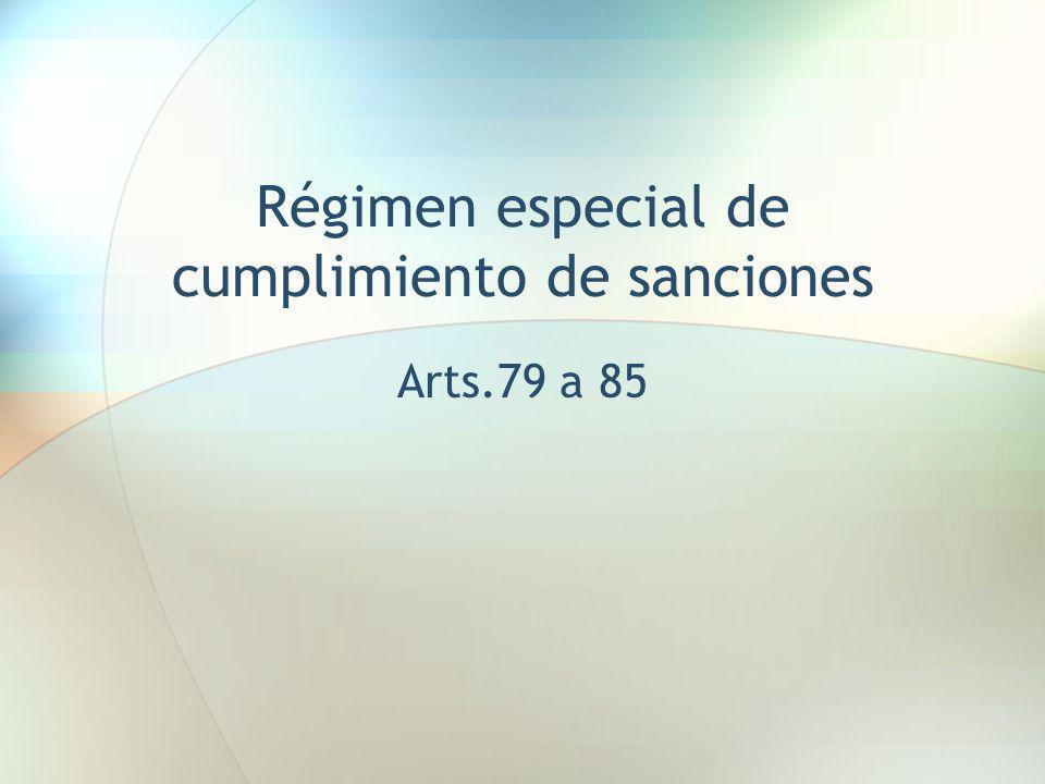 Régimen especial de cumplimiento de sanciones