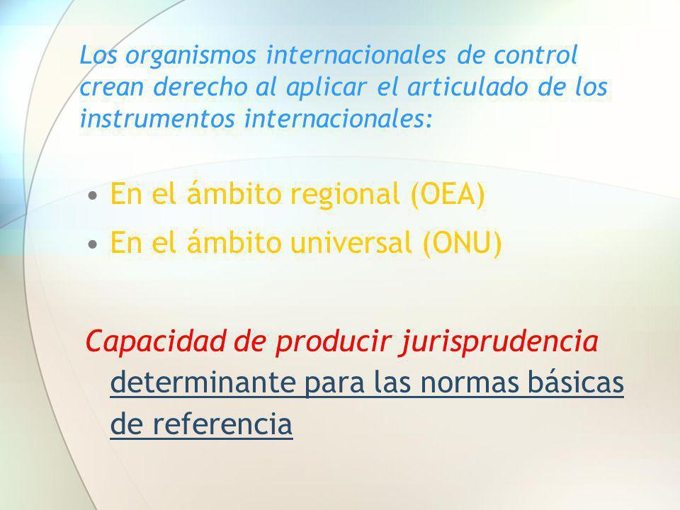 En el ámbito regional (OEA) En el ámbito universal (ONU)