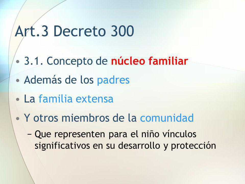 Art.3 Decreto 300 3.1. Concepto de núcleo familiar