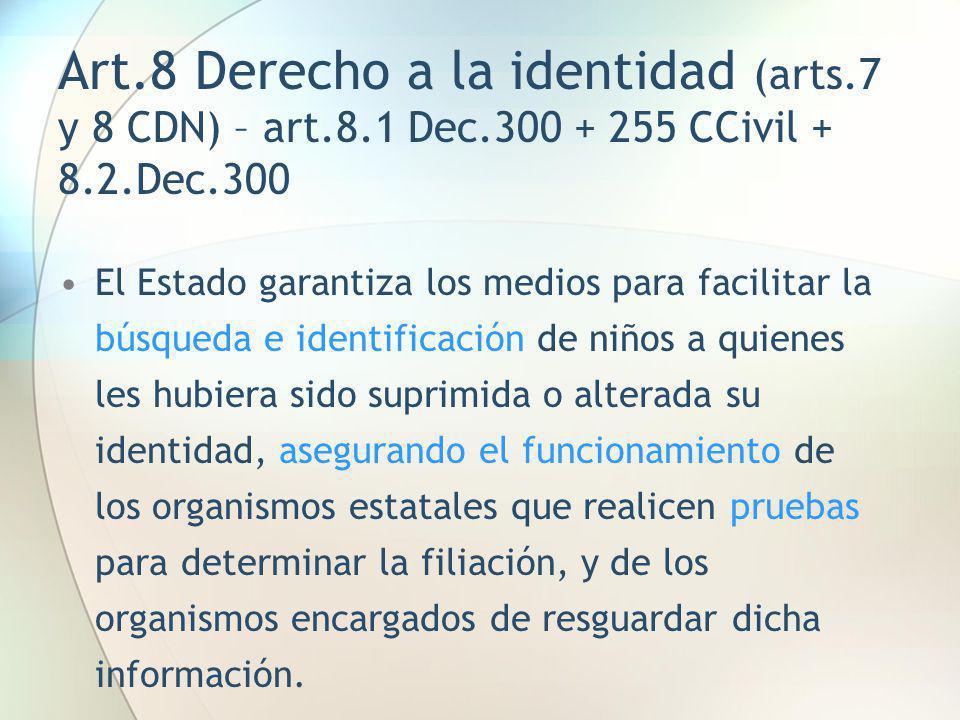 Art. 8 Derecho a la identidad (arts. 7 y 8 CDN) – art. 8. 1 Dec