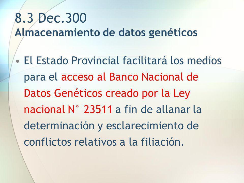 8.3 Dec.300 Almacenamiento de datos genéticos