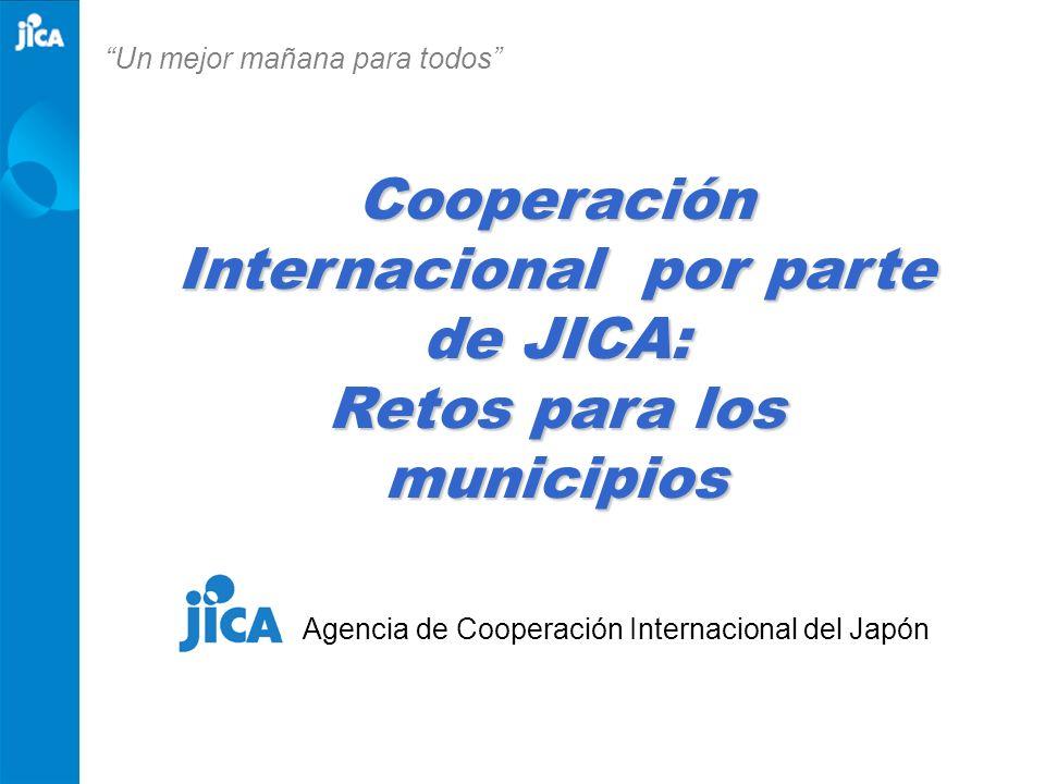 Cooperación Internacional por parte de JICA: Retos para los municipios