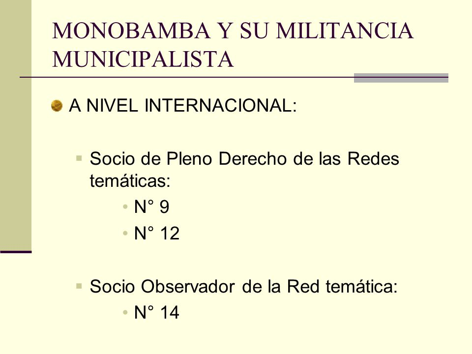 MONOBAMBA Y SU MILITANCIA MUNICIPALISTA