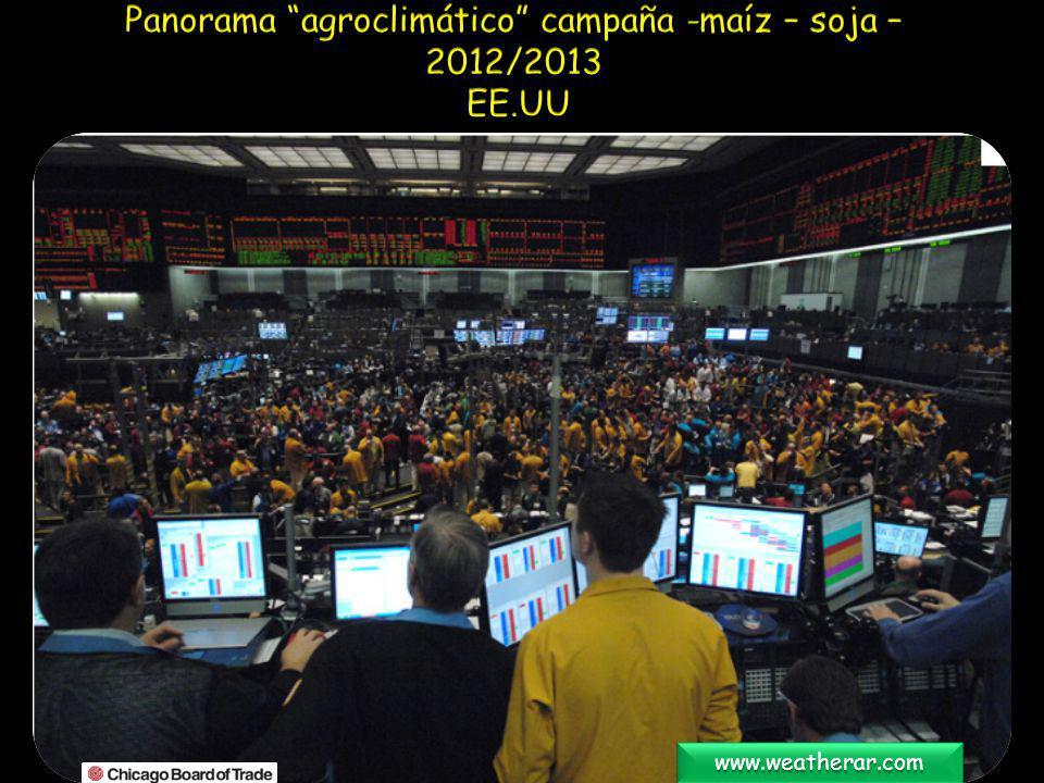 Panorama agroclimático campaña -maíz – soja – 2012/2013