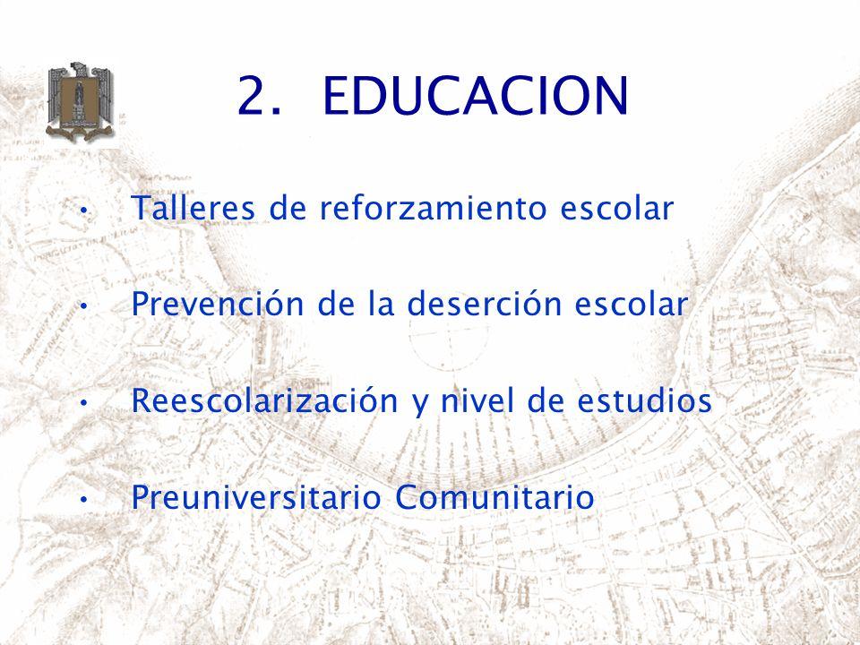 2. EDUCACION Talleres de reforzamiento escolar