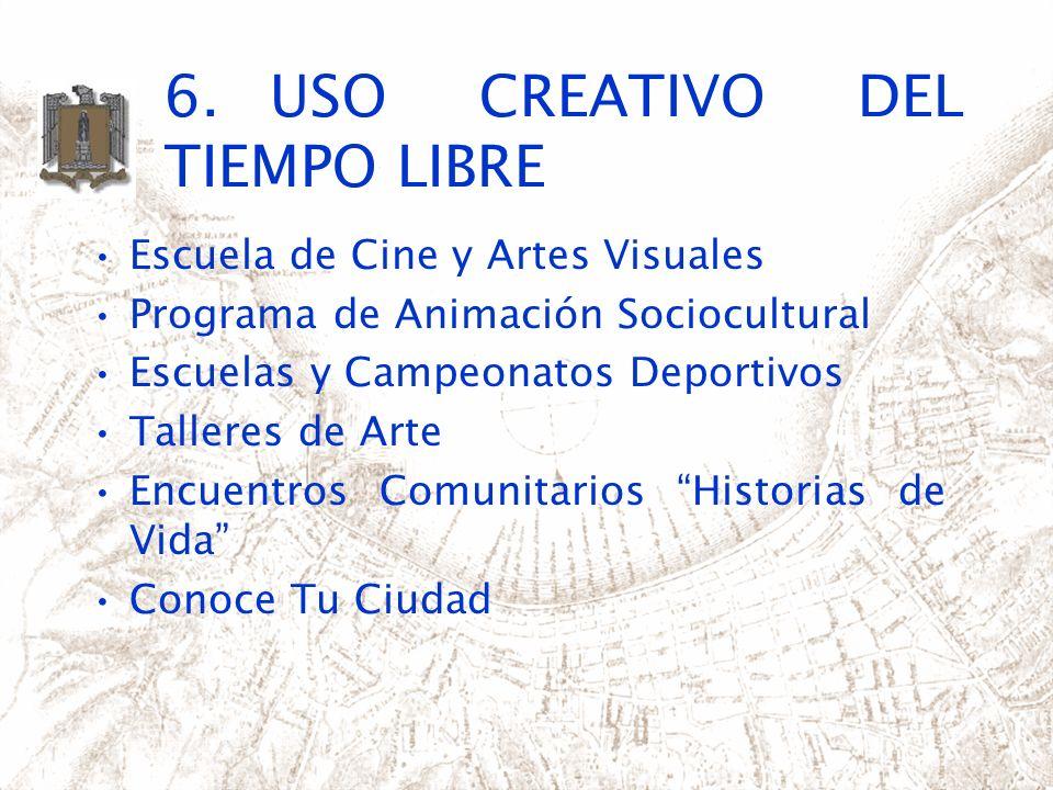 6. USO CREATIVO DEL TIEMPO LIBRE