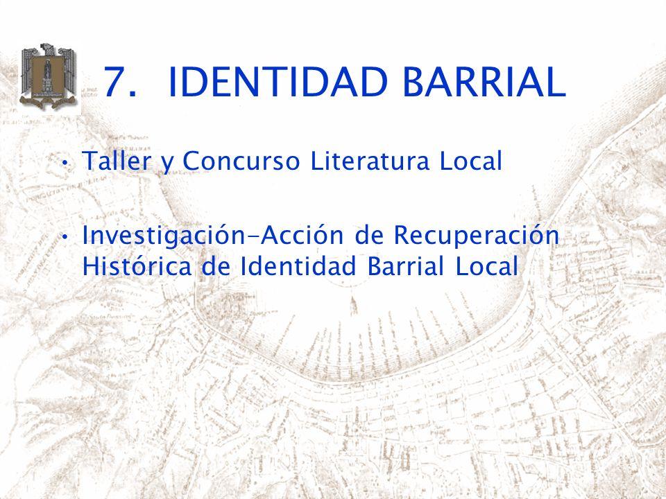 7. IDENTIDAD BARRIAL Taller y Concurso Literatura Local