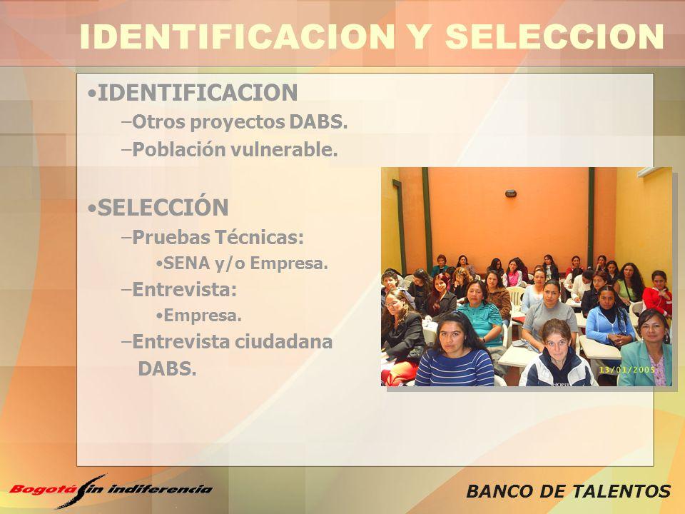 IDENTIFICACION Y SELECCION