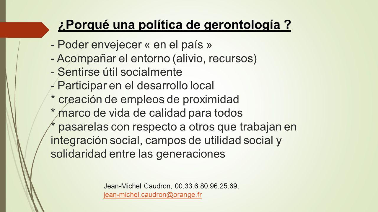 ¿Porqué una política de gerontología