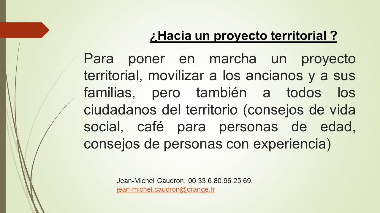 ¿Hacia un proyecto territorial