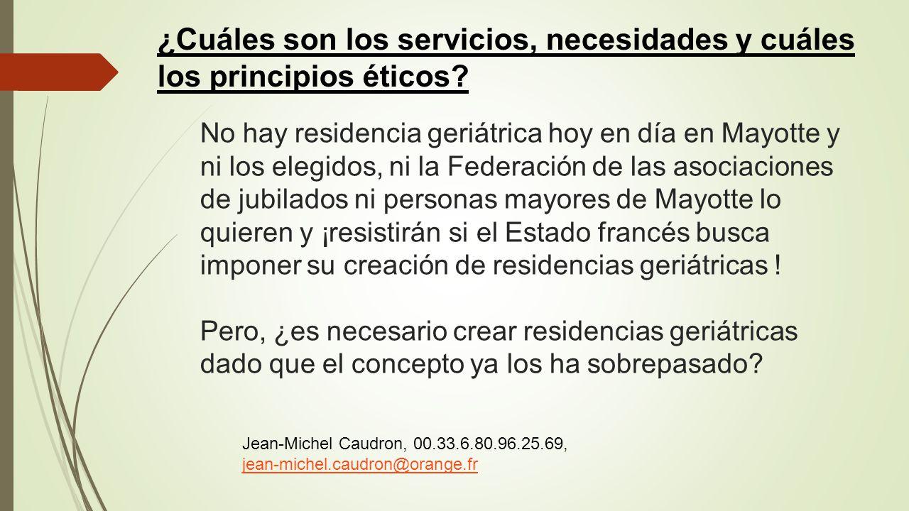 ¿Cuáles son los servicios, necesidades y cuáles los principios éticos