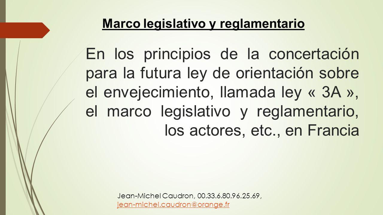 Marco legislativo y reglamentario
