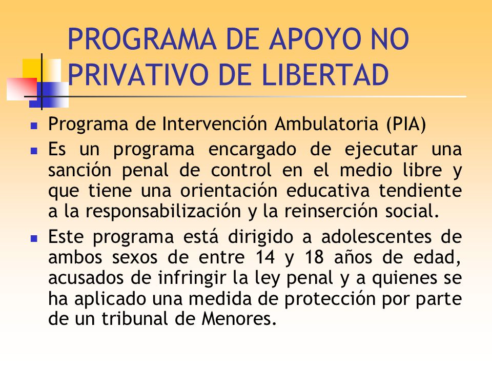 PROGRAMA DE APOYO NO PRIVATIVO DE LIBERTAD