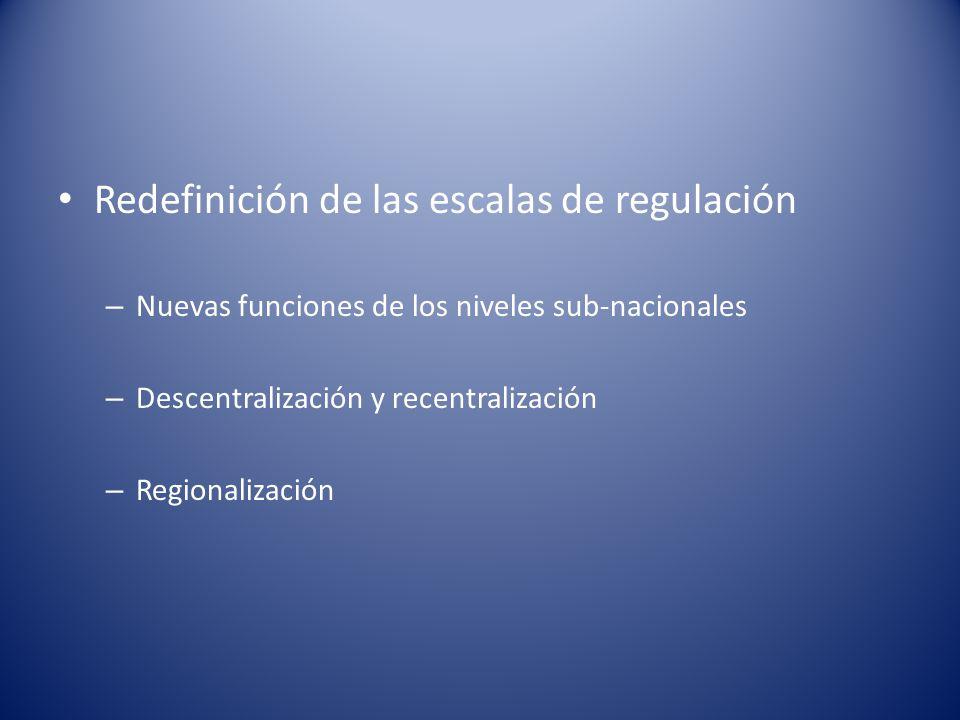 Redefinición de las escalas de regulación