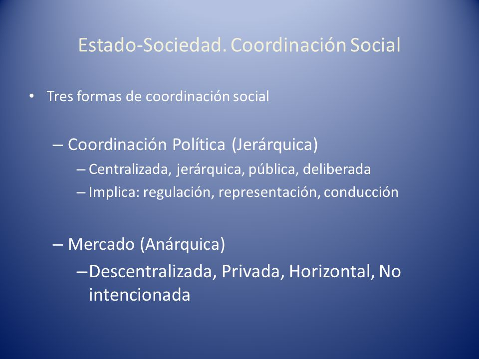 Estado-Sociedad. Coordinación Social