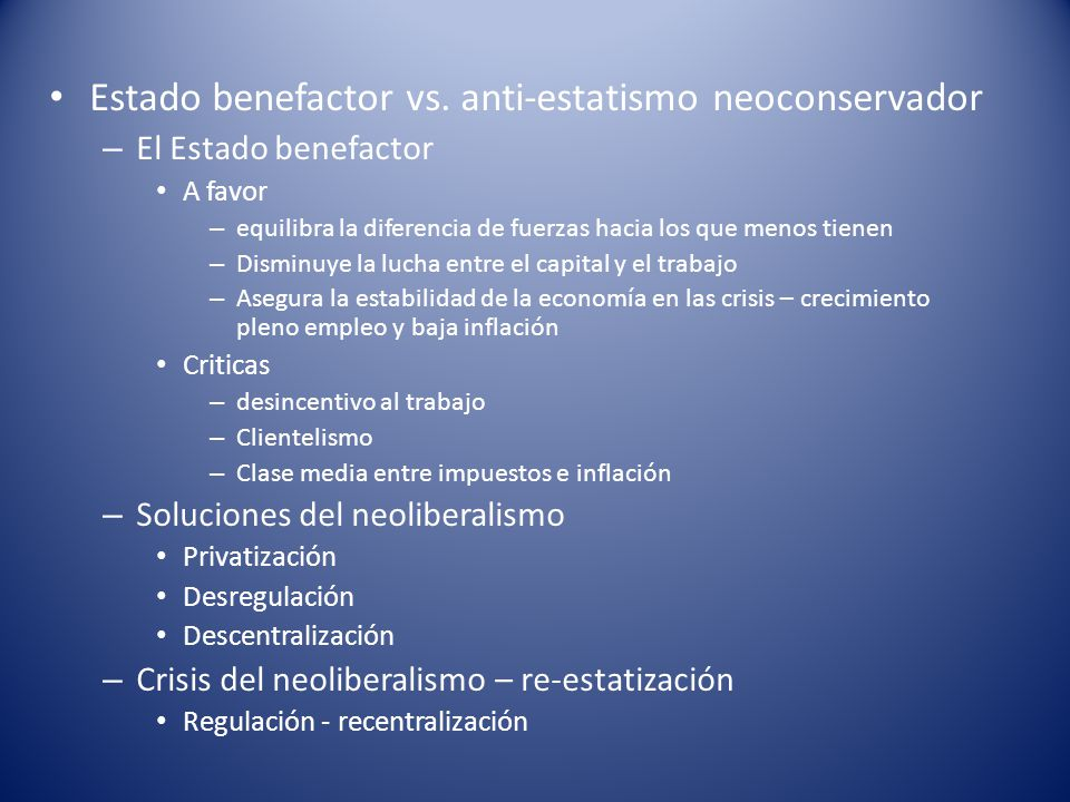 Estado benefactor vs. anti-estatismo neoconservador