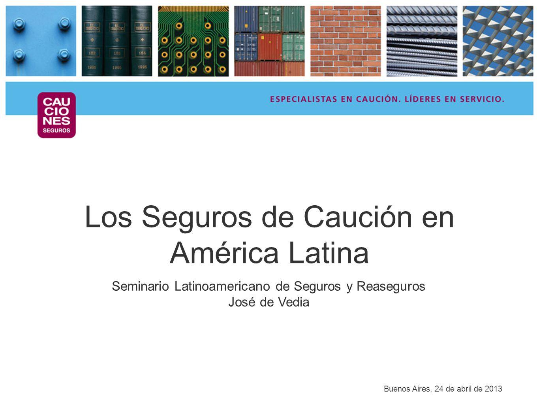 Los Seguros de Caución en América Latina