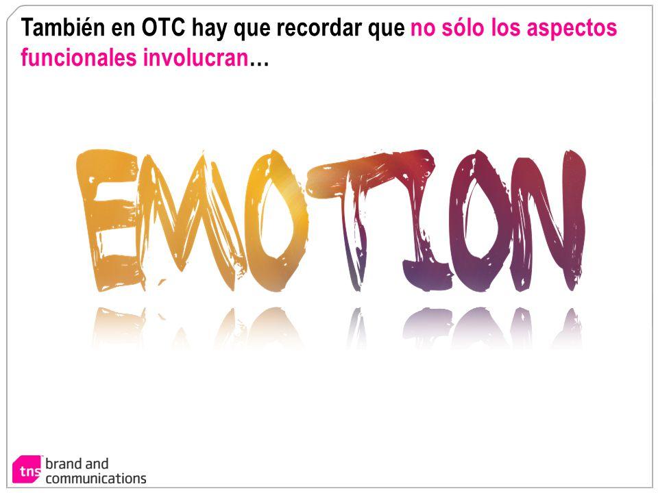 También en OTC hay que recordar que no sólo los aspectos funcionales involucran…