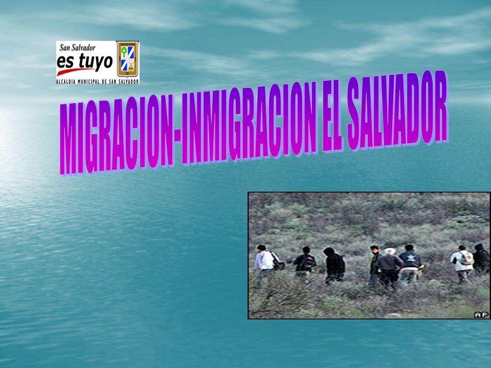 MIGRACION-INMIGRACION EL SALVADOR
