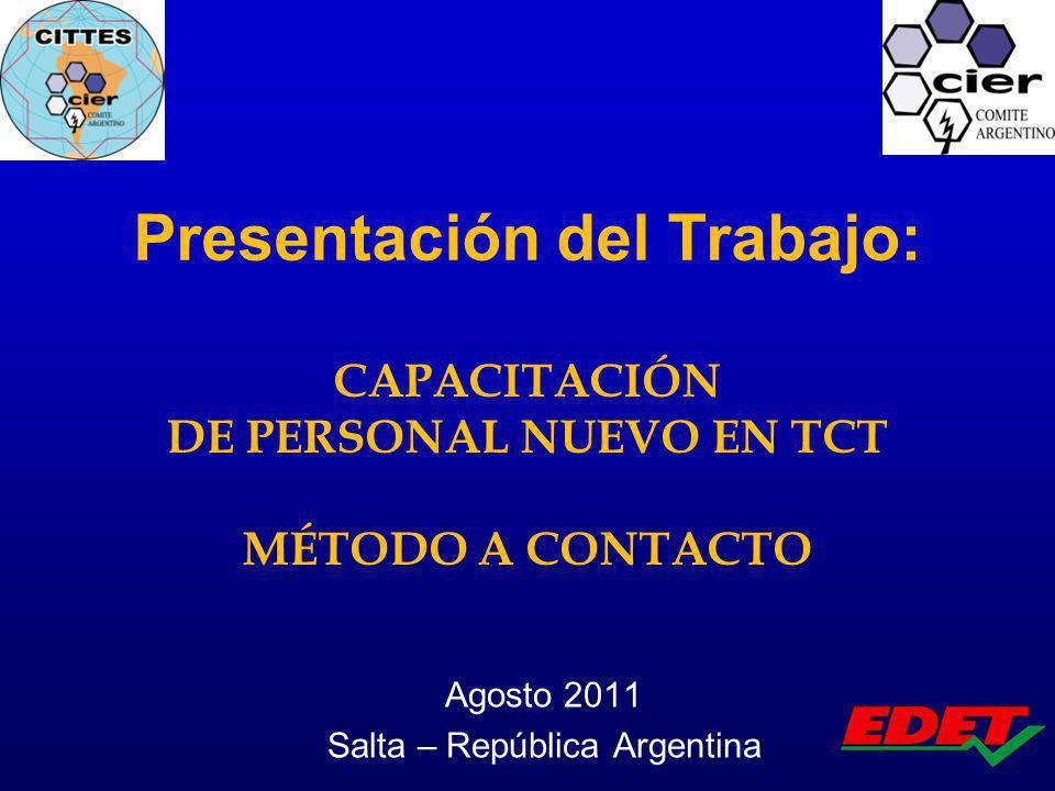 Presentación del Trabajo: CAPACITACIÓN DE PERSONAL NUEVO EN TCT