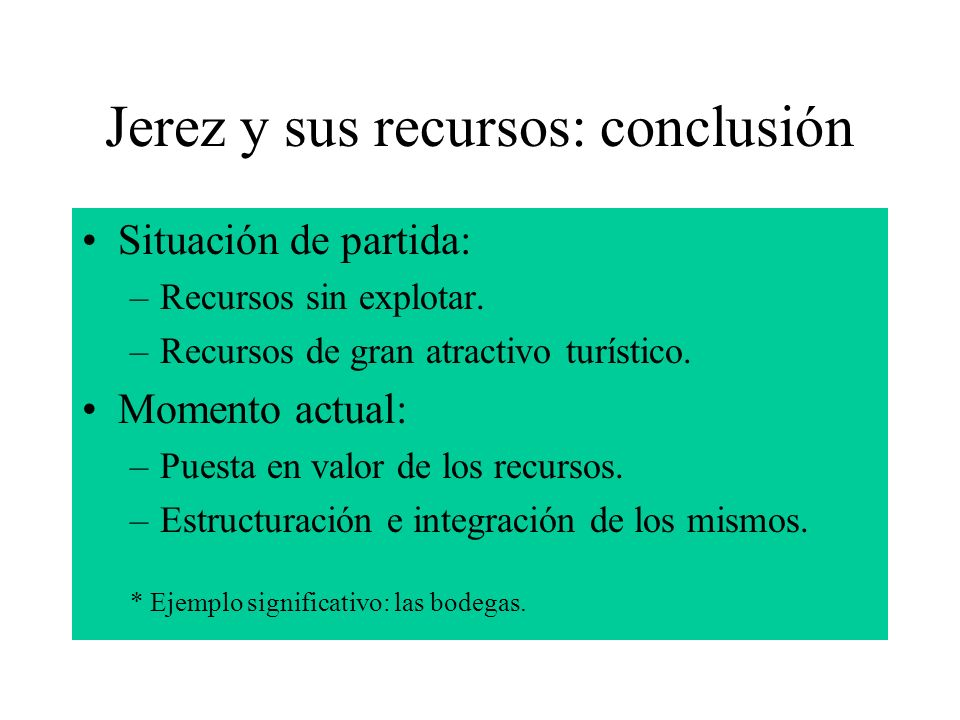 Jerez y sus recursos: conclusión