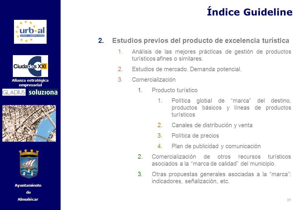 Índice Guideline Estudios previos del producto de excelencia turística