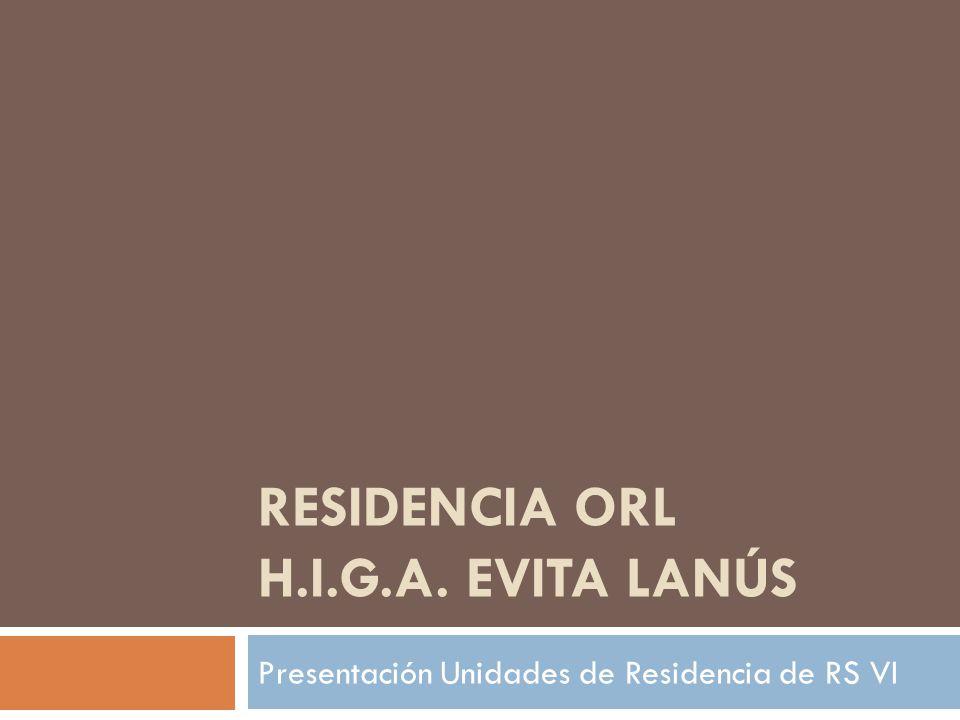 Residencia orl h.i.g.a. evita lanús