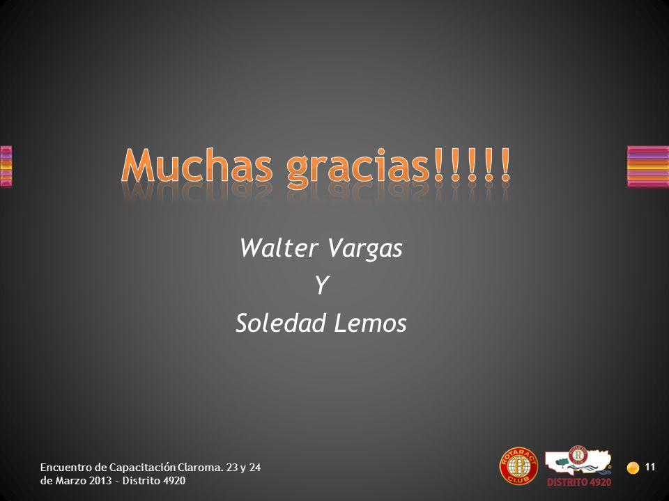 Muchas gracias!!!!! Walter Vargas Y Soledad Lemos
