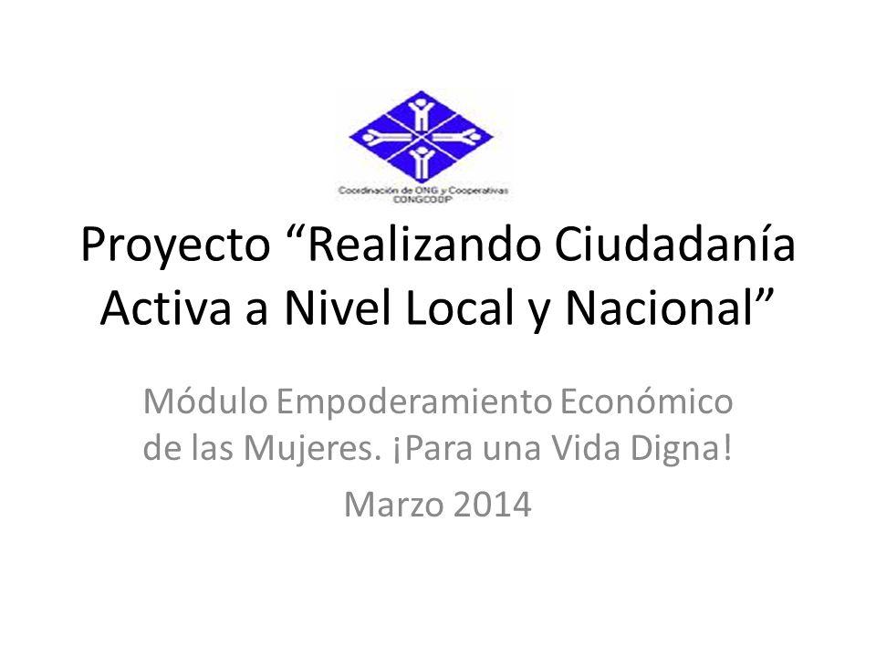 Proyecto Realizando Ciudadanía Activa a Nivel Local y Nacional