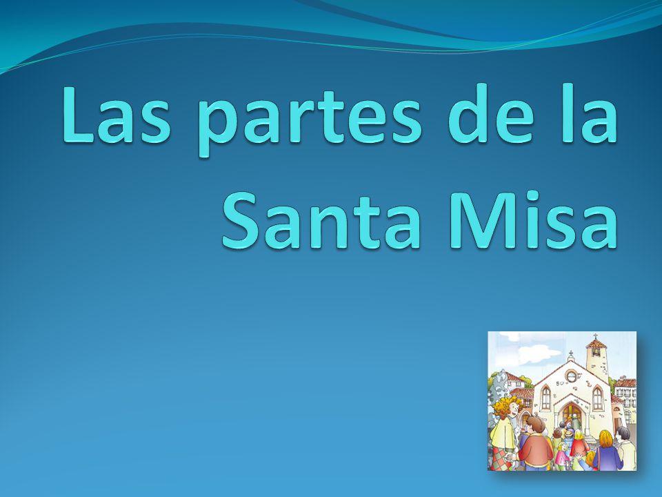 Las partes de la Santa Misa