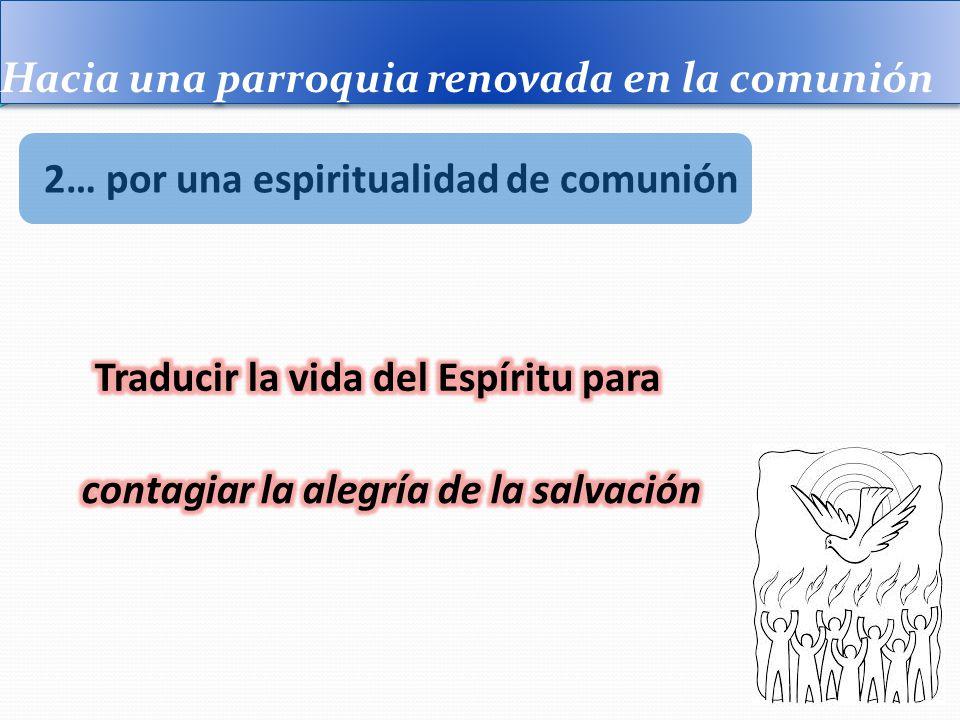 Hacia una parroquia renovada en la comunión