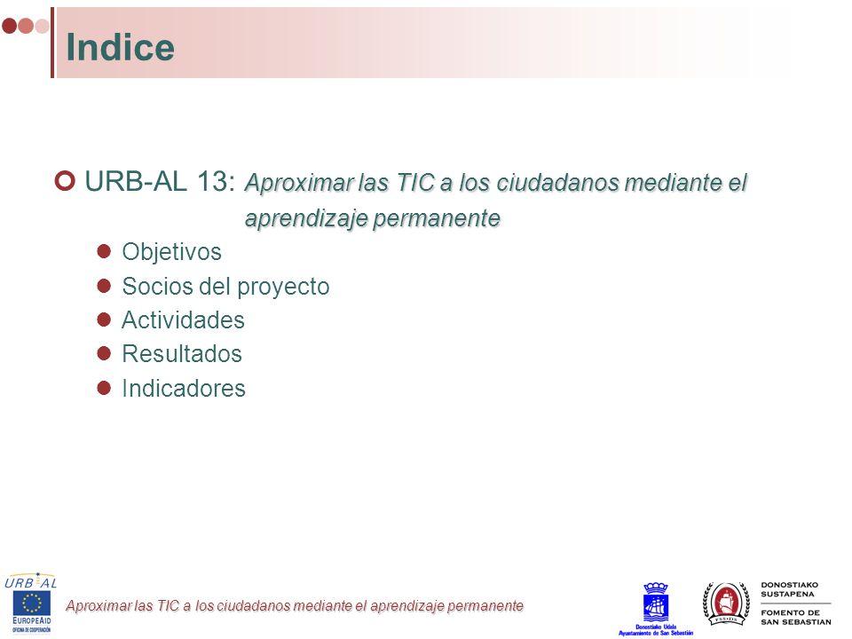 Indice URB-AL 13: Aproximar las TIC a los ciudadanos mediante el