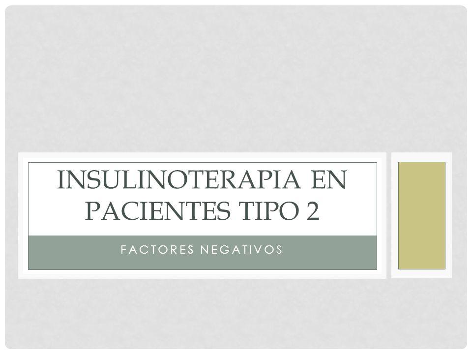 Insulinoterapia en pacientes tipo 2