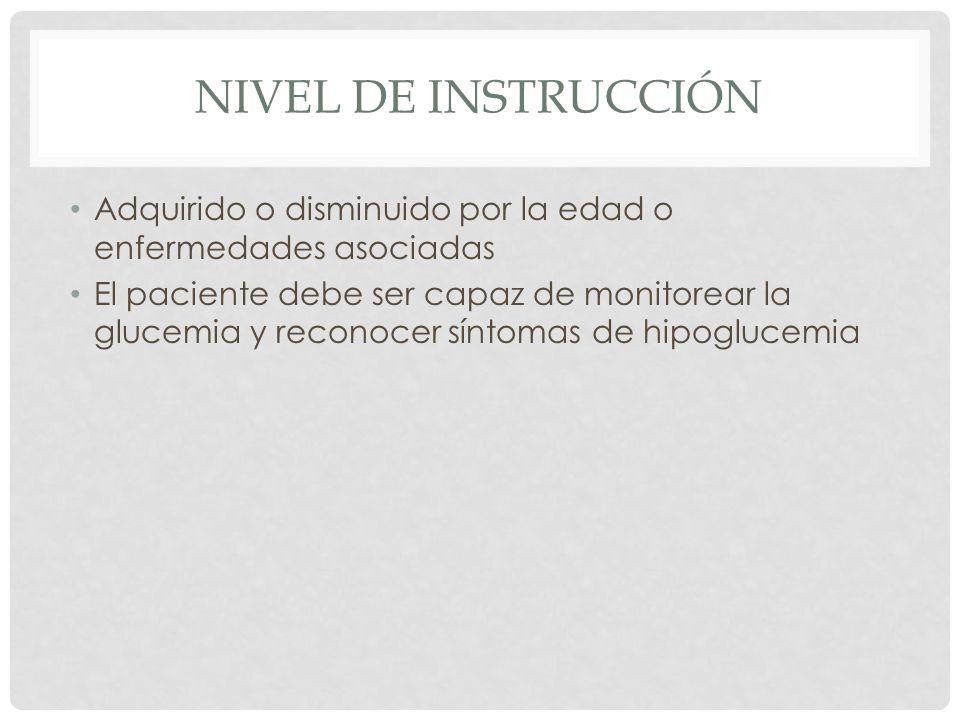 Nivel de instrucción Adquirido o disminuido por la edad o enfermedades asociadas.