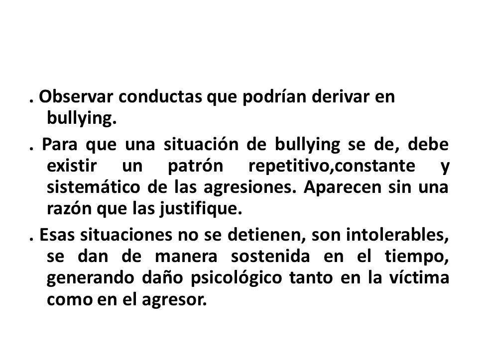 Observar conductas que podrían derivar en bullying