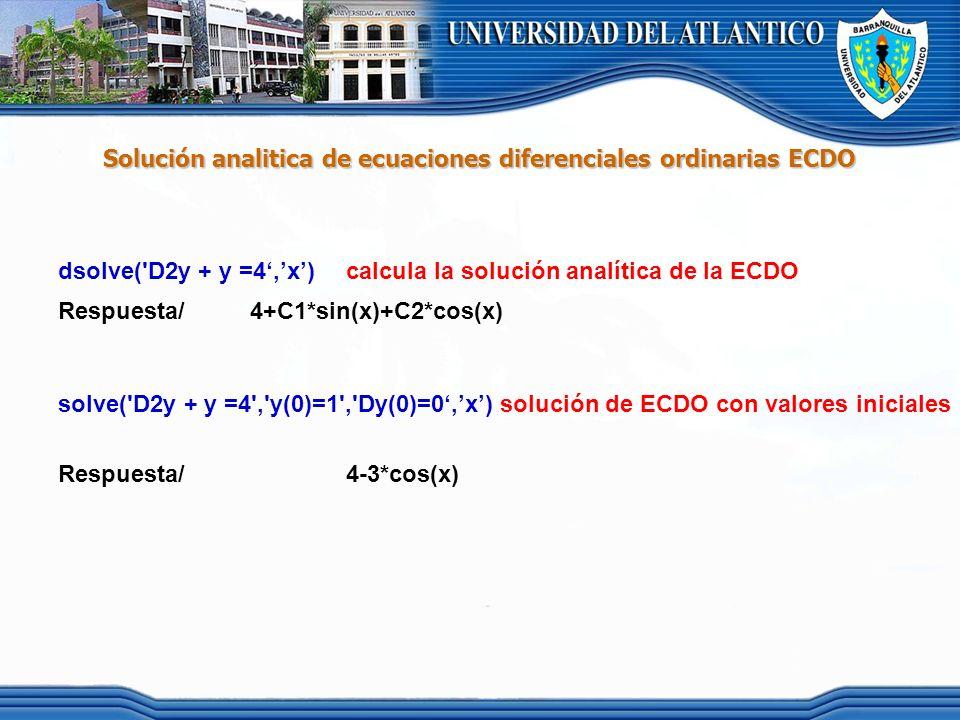 Solución analitica de ecuaciones diferenciales ordinarias ECDO