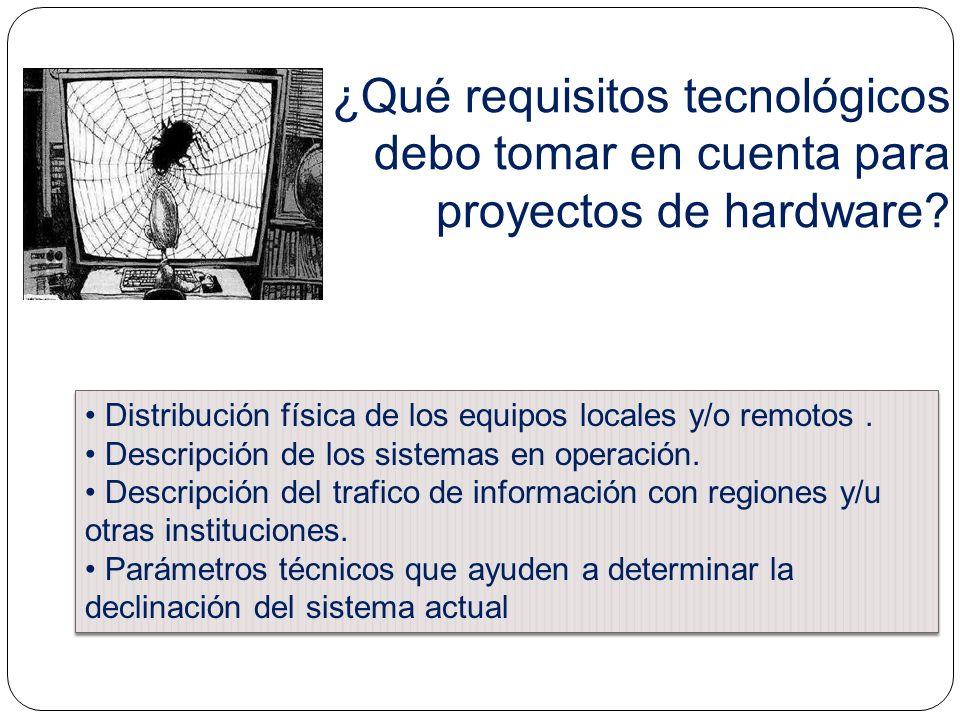 ¿Qué requisitos tecnológicos debo tomar en cuenta para proyectos de hardware